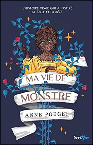 Ma vie de monstre – Anne POUGUET