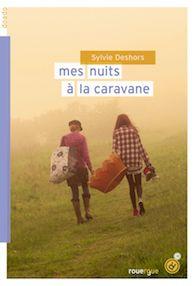 Mes nuits à la caravane – Sylvie DESHORS