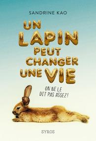 Un lapin peut changer une vie – Sandrine KAO