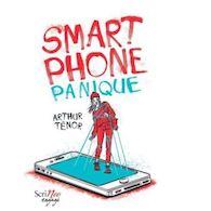 Smartphone panique – Arthur Ténor