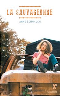 La sauvageonne – Anne Schmauch