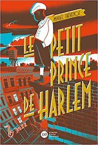 Le petit Prince de Harlem – Mikaël Thévenot