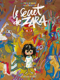 Le secret de Zara – Fred Bernard & Benjamin Flao