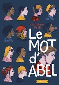 Le mot d'Abel – Véronique Petit