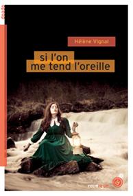 Si on me tend l'oreille – Hélène Vignal