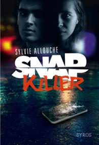 Snap Killer – Sylvie Allouche