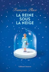 La reine sous la neige – François Place