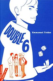 Double 6 – Emmanuel Trédez