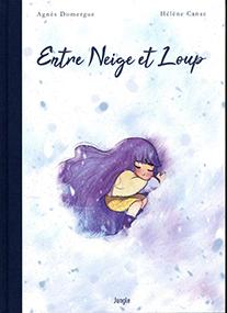 Entre neige et loup – Agnès Domergue & Hélène Canac