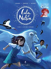 Lulu et Nelson / Volume 1, Cap sur l'Afrique – Charlotte Girard, Jean-Marie Omont & Aurélie Neyret