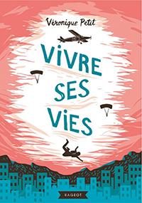 Vivre ses vies – Véronique Petit